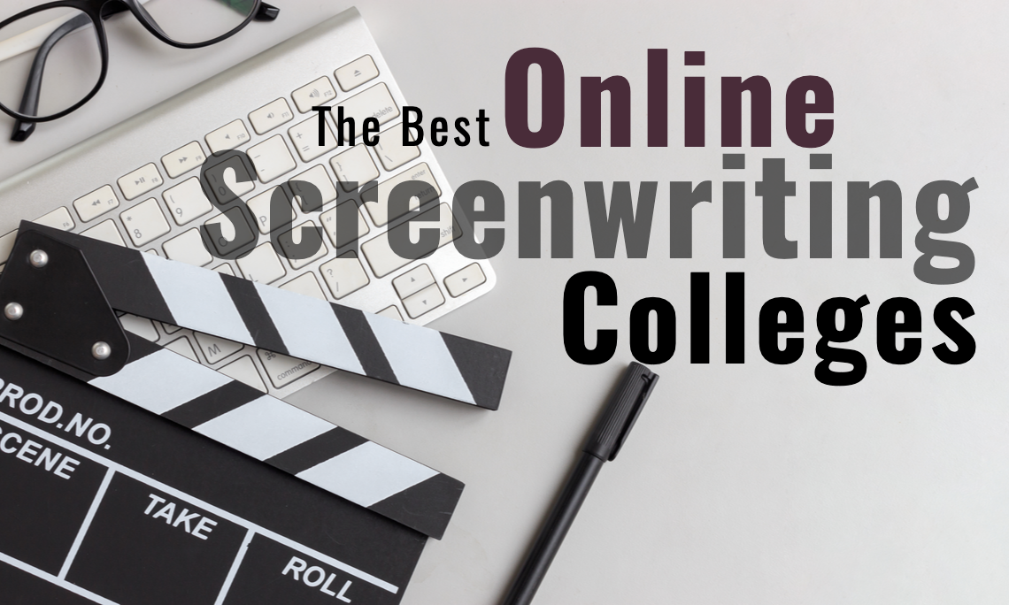 The Best Online Screenwriting Colleges