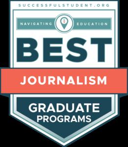 10 Best Graduate Programs in Journalism's Badge